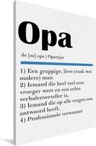 Leuk cadeau voor opa - Definitie Opa Canvas 20x30 cm