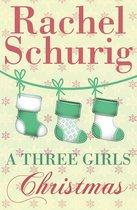 A Three Girls Christmas