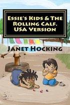 Essie's Kids & the Rolling Calf.