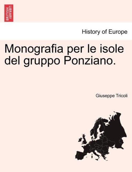 Monografia Per Le Isole del Gruppo Ponziano.