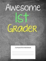 Awesome 1st Grader