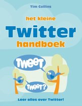 Het kleine Twitter handboek / druk 1
