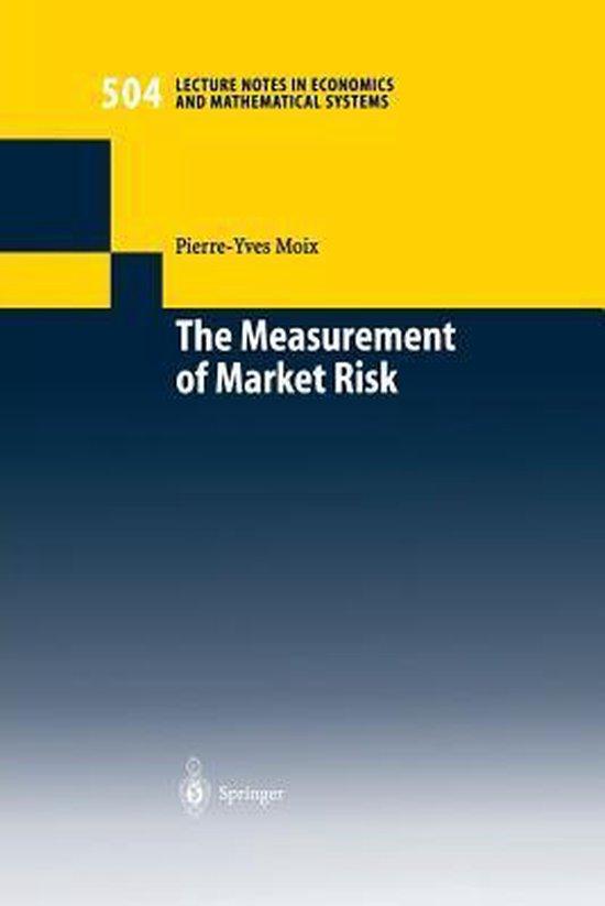 The Measurement of Market Risk