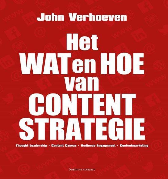 Het wat en hoe van contentstrategie - John Verhoeven | Fthsonline.com