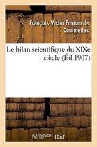 Le Bilan Scientifique Du Xixe Siecle