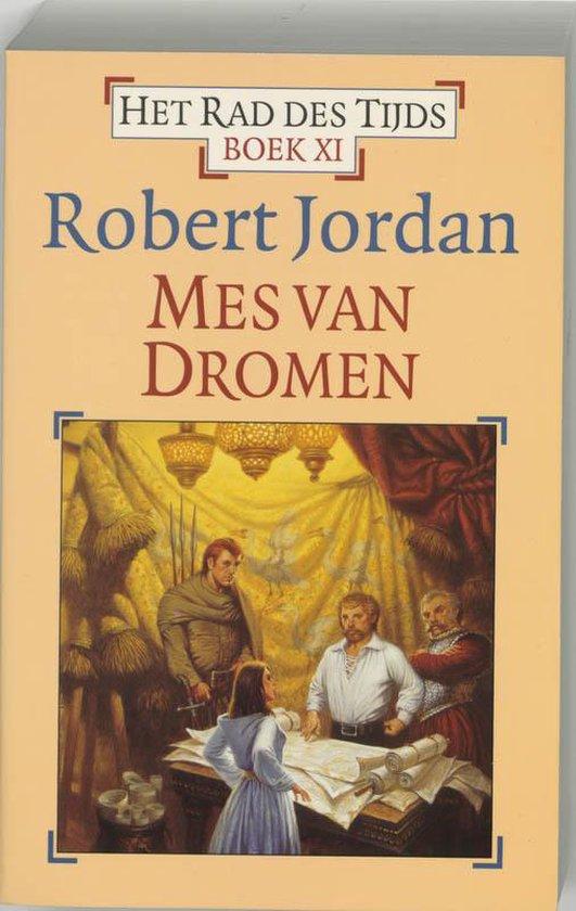Het Rad des Tijds - 11 - Mes van dromen - Robert Jordan  