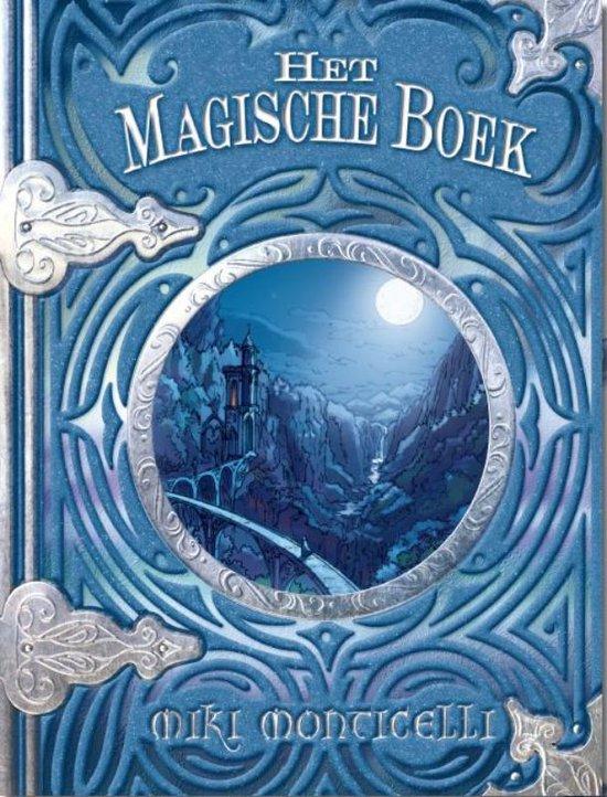 Verborgen vallei (01): het magische boek - Miki Monticelli |