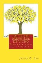 Las hojas amarillas de Vicho