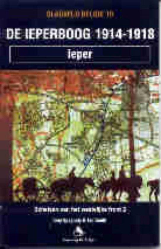 De Ieperboog 1914-1918 / 2 Schetsen van het westelijke front - T. Spagnoly | Fthsonline.com
