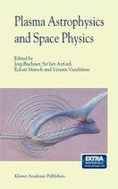 Plasma Astrophysics And Space Physics