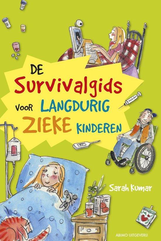 De survivalgids voor langdurig zieke kinderen - Sarah Kumar |
