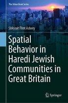 Spatial Behavior in Haredi Jewish Communities in Great Britain