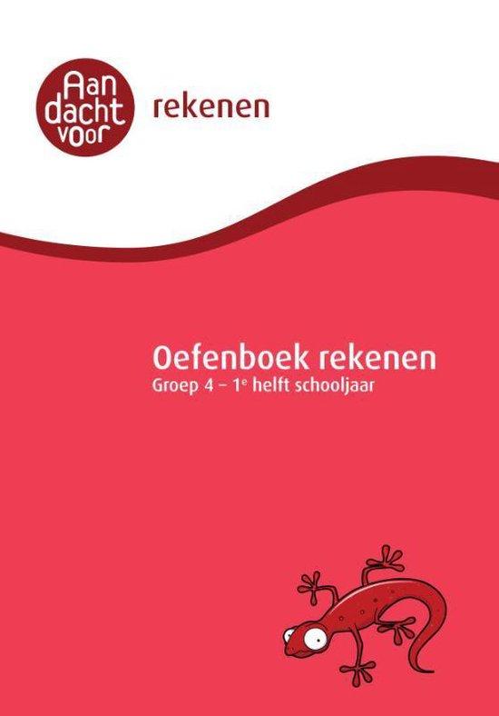 Aandacht voor Rekenen - Oefenboek Rekenen Groep 4 - 1e helft schooljaar - none  