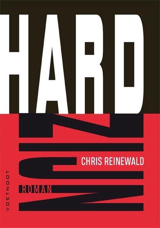 Hard zijn - Chris Reinewald |
