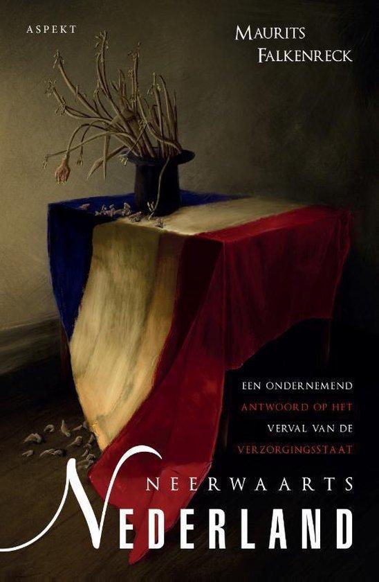 Neerwaarts Nederland - Maurits Falkenreck | Fthsonline.com