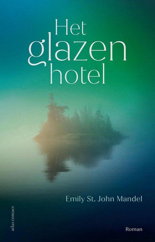 Het glazen hotel - Emily St. John Mandel | Fthsonline.com