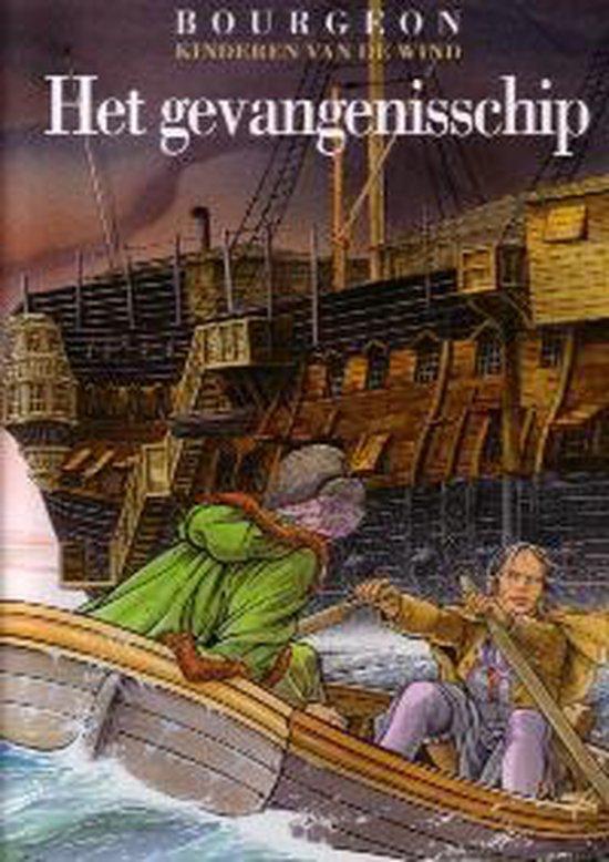 Kinderen van de wind 002 Het gevangenisschip - ... Bourgeon |