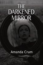 The Darkened Mirror