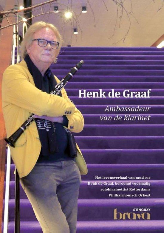 Henk de Graaf ambassadeur van de klarinet - Henk de Graaf |