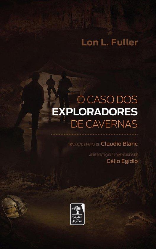 Boek cover O caso dos exploradores de cavernas van Lon L. Fuller (Onbekend)