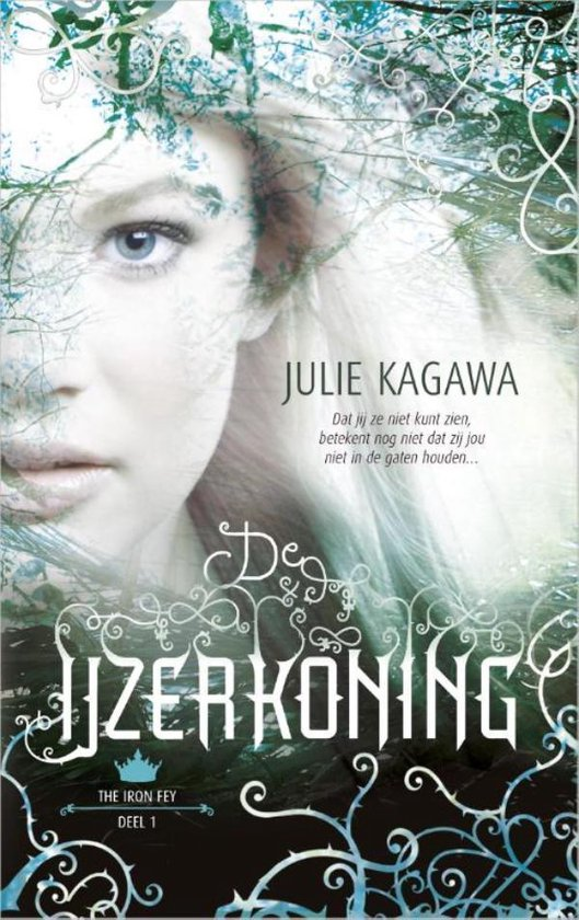 Harlequin- The Iron Fey 1 - De IJzerkoning - Julie Kagawa |