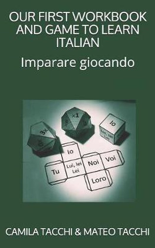 Our First Workbook and Game to Learn Italian