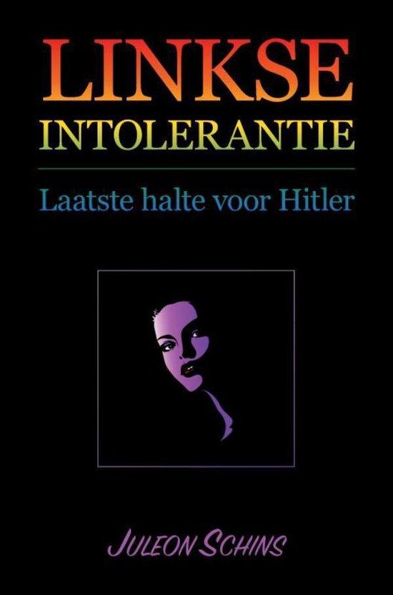 Linkse Intolerantie - Juleon Schins |