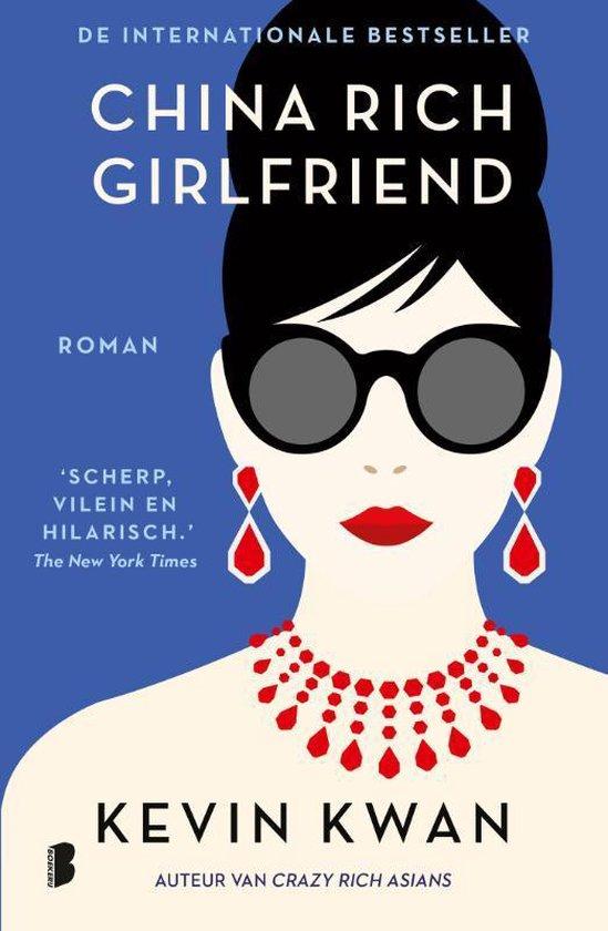 Crazy Rich Asians 2 - China Rich Girlfriend - Kevin Kwan  