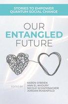 Omslag Our Entangled Future