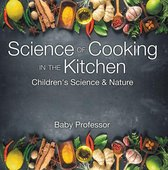 Science of Cooking in the Kitchen   Children's Science & Nature