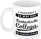 Je was een fantastische collega de laatste week koffiemok / theebeker - 300 ml - wit - carriere switch / VUT / pensioen - bedankt cadeau collega / teamgenoot