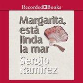 Margarita, Esta Linda la Mar (Margarita, How Beautiful the Sea)