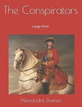 The Conspirators: Large Print