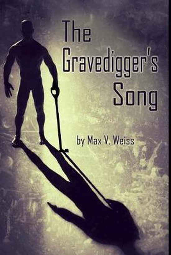 The Gravedigger's Song