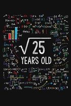 Square Root Of 25 Years Old: Five 5th Birthday Gifts Blank Lined Notebook 5 Yrs Bday Present for Kids Turning 5 Year Born In 2014 Anniversary Diary