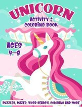 Unicorn Activity & Coloring Book: For Kids Ages 4-8 A Fun Activities Workbook with Coloring Pages, Puzzles, Mazes, Sketching, Writing Prompts & More