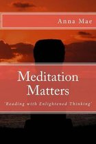Meditation Matters: 'Reading with Enlightened Thinking'