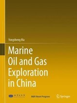 Marine Oil and Gas Exploration in China