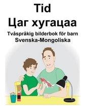 Svenska-Mongoliska Tid/Цаг хугацаа Tvasprakig bilderbok foer barn