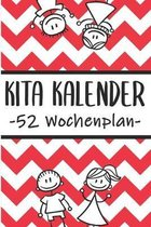 Kita Kalender 52 Wochenplan: Erzieherplaner 2019 2020 - Terminkalender A5, Kindergarten & Kita Planer, Kalender