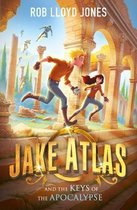 Jake Atlas and the Keys of the Apocalypse