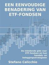 Een eenvoudige benadering van etf-fondsen