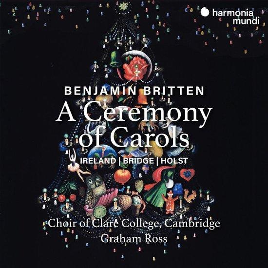 CD cover van Britten A Ceremony Of Carols van Choir Of Clare College Cambridge