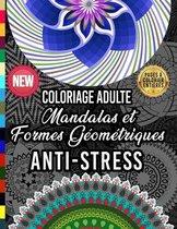Coloriage Adulte Mandalas et Formes Geometriques Anti Stress