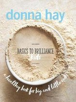 Boek cover Basics to Brilliance Kids van Donna Hay