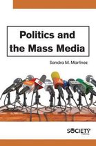 Politics and the Mass Media