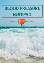 Blood Pressure Notepad: 7'' x 10'' 53 Week Daily Blood Pressure Notebook and Heart Rate Tracker Log Book - Ocean Waves Cover (54 Pages)