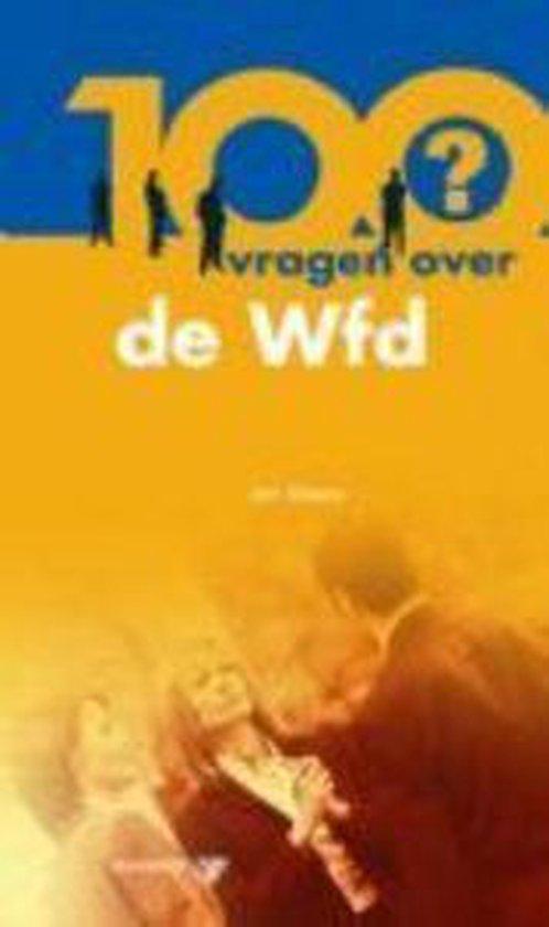 Cover van het boek '100 vragen over de Wfd / druk 1' van Jannetje Koelewijn en J. Aikens
