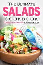 The Ultimate Salads Cookbook: Classic Salad Recipes for Weight Loss