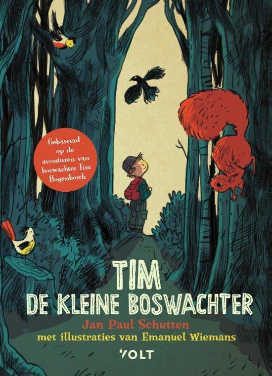 Boek cover Tim de kleine boswachter van Jan Paul Schutten (Hardcover)